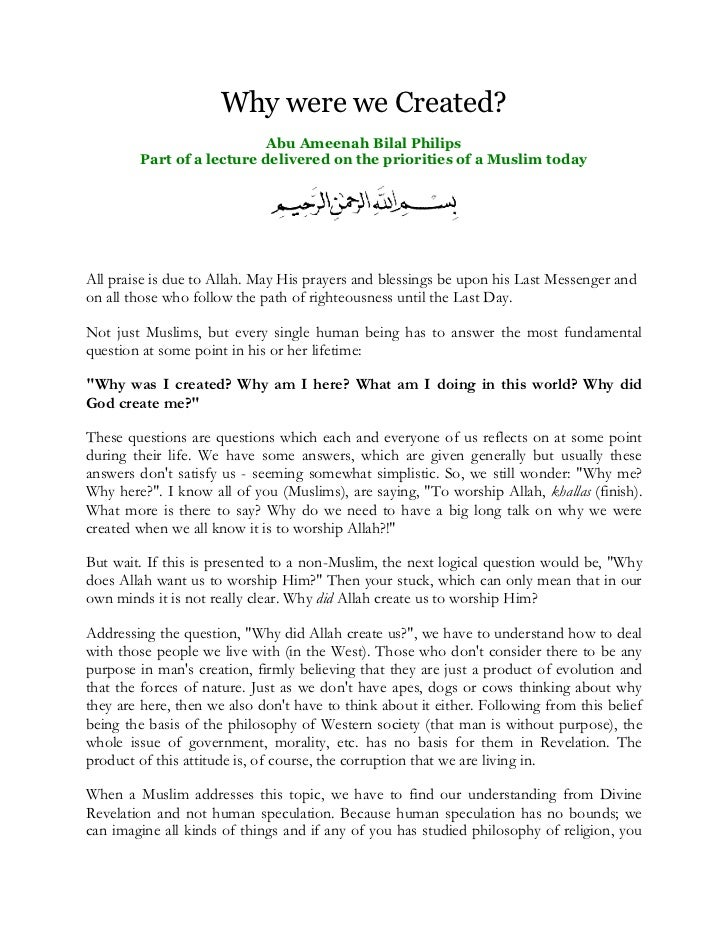 Why were we Created?                           Abu Ameenah Bilal Philips        Part of a lecture delivered on the priorit...