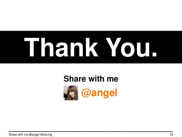 """Sharing is how we""""ll grow.Share with me @angel #sharing   72"""