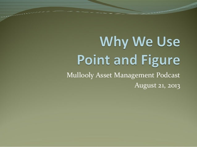 Mullooly Asset Management Podcast August 21, 2013