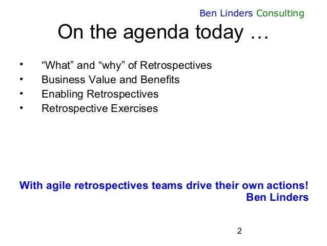 Why what and how of Agile Retrospectives -  Agile Greece Summit 2015 - Ben Linders Slide 2