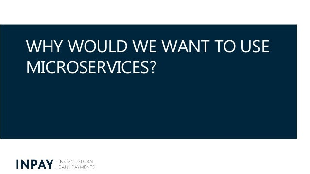 """The """"Why"""", """"What"""" & """"How"""" of Microservices - short version Slide 3"""