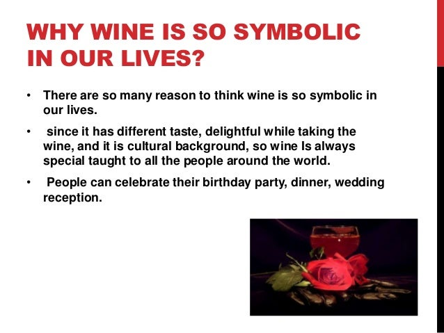 Why Wine Is A Symbol Of Love