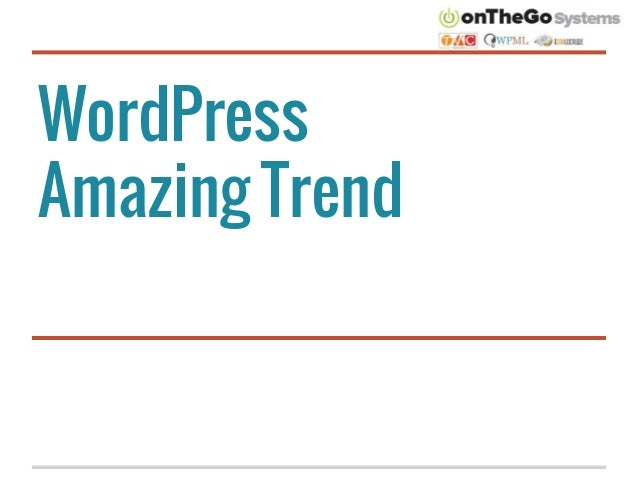 WordPress Amazing Trend