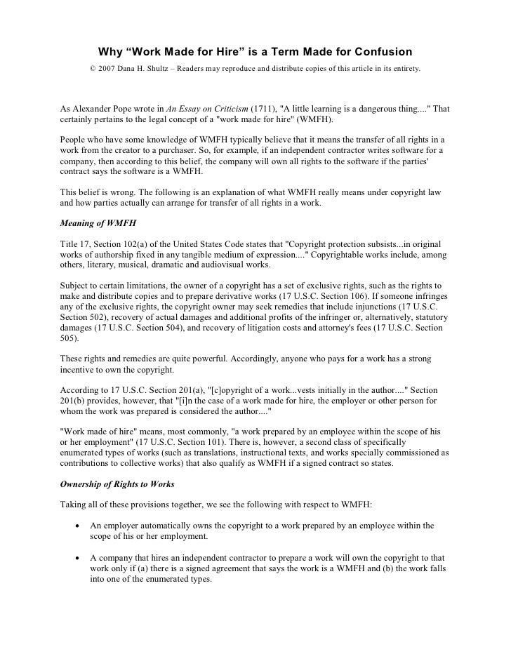 "Why""WorkMadeforHire""isaTermMadeforConfusion         ©2007DanaH.Shultz– Readersmayreproduceanddistribut..."
