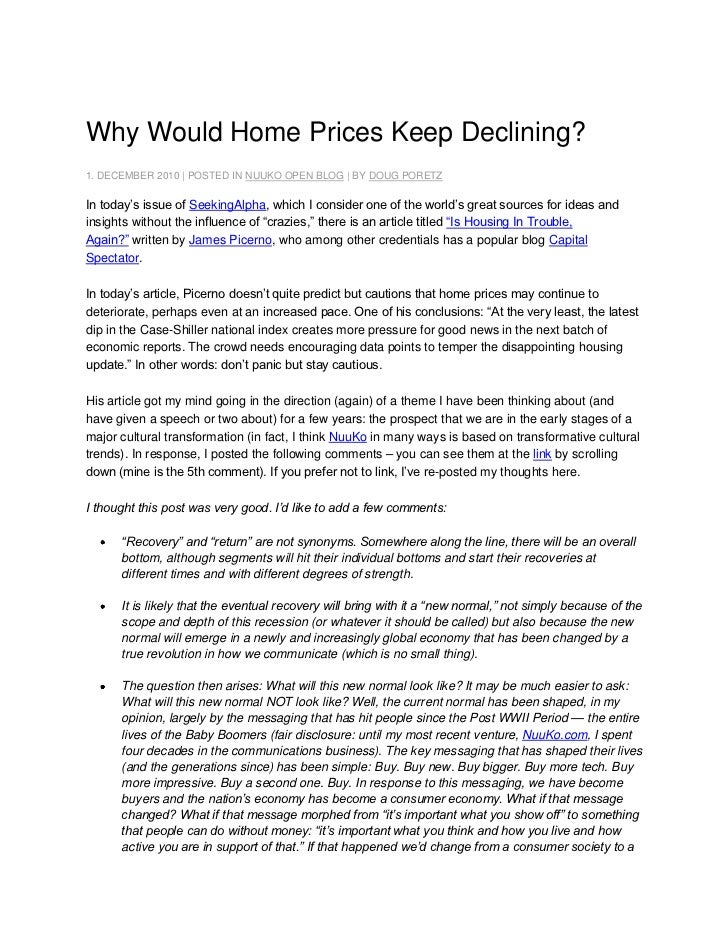 Why Would Home Prices Keep Declining?<br />1. DECEMBER 2010 | POSTED IN NUUKO OPEN BLOG | BY DOUG PORETZ<br />In today's i...