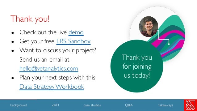 ● Check out the live demo ● Get your free LRS Sandbox ● Want to discuss your project? Send us an email at hello@yetanalyti...
