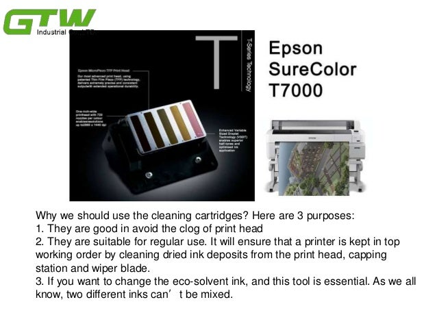 Why you epson t7000 need a cleaning cartridge Slide 3