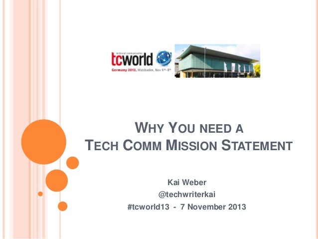 Weber kai why you need a tech comm mission statement for Ford motor company mission statement