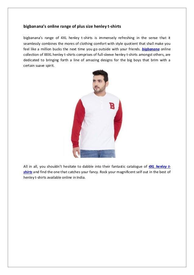 584a9de52b223 Why you need bigbanana s range of xxxl henley t shirts in your shelve…
