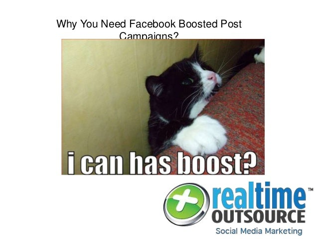 Why You Need Facebook Boosted Post Campaigns?