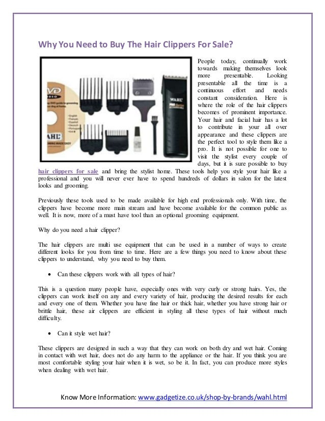Know More Information: www.gadgetize.co.uk/shop-by-brands/wahl.html Why You Need to Buy The Hair Clippers For Sale? People...