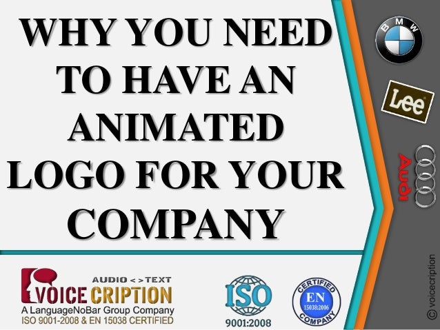 WHY YOU NEED TO HAVE AN ANIMATED LOGO FOR YOUR COMPANY