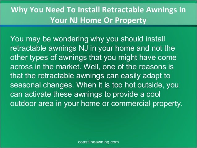 Why You Need To Install Retractable Awnings In Your Nj Home Or Proper