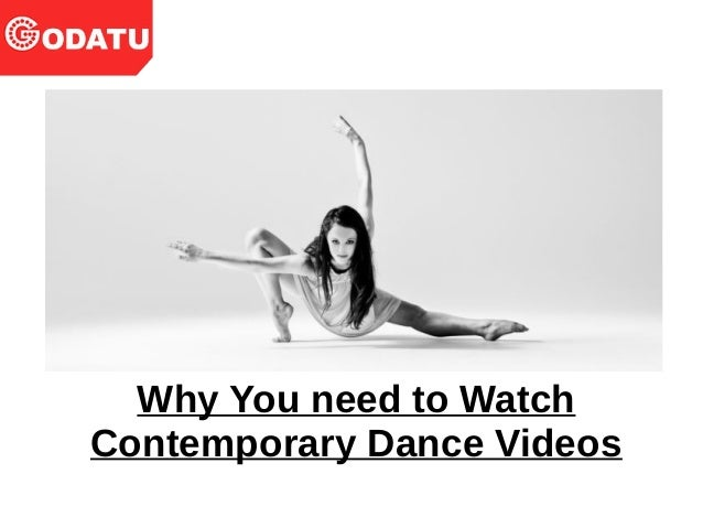 Why You need to Watch Contemporary Dance Videos