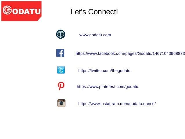 Let's Connect! www.godatu.com https://www.facebook.com/pages/Godatu/14671043968833 https://twitter.com/thegodatu https://w...