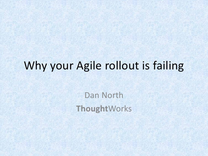 Why Your Agile Rollout Is Failing