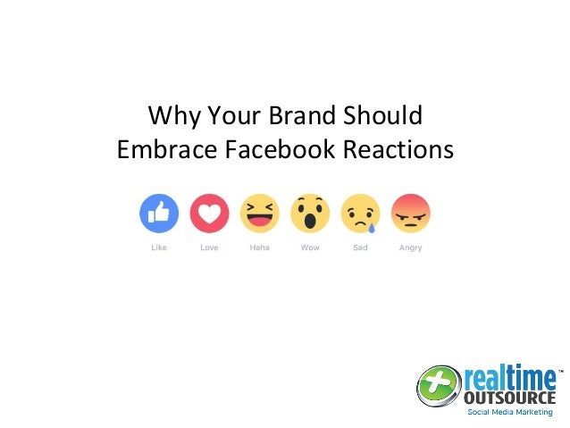 Why Your Brand Should Embrace Facebook Reactions