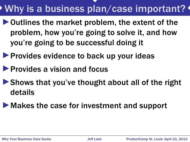 Why your business case sucks Jeff Lash