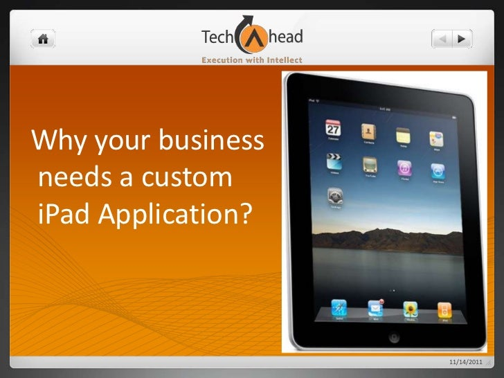 Why your businessneeds a customiPad Application?                    11/14/2011