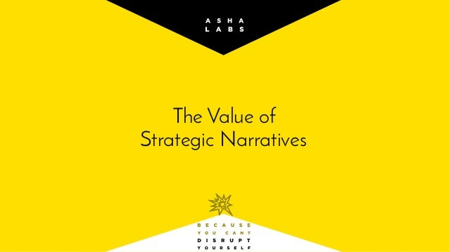 The Value of Strategic Narratives