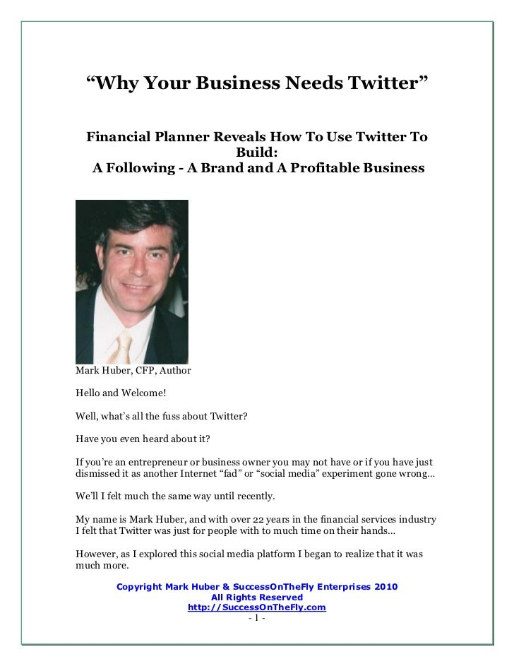 """""""Why Your Business Needs Twitter""""  Financial Planner Reveals How To Use Twitter To                       Build:   A Follow..."""