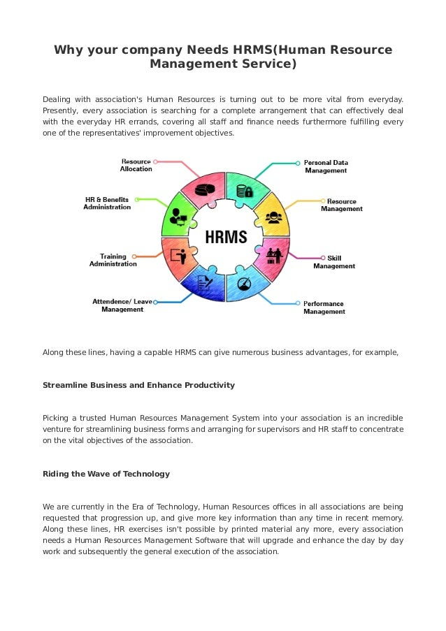 Why your company Needs HRMS(Human Resource Management Service) Dealing with association's Human Resources is turning out t...