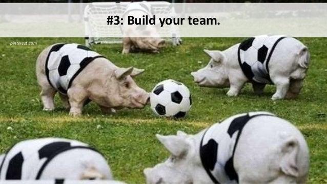 pinterest.com #3: Build your team.