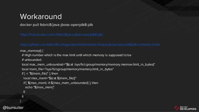 52 Why you're going to FAIL running Java on docker! bit.ly/javadockerfail @burrsutter @rafabene