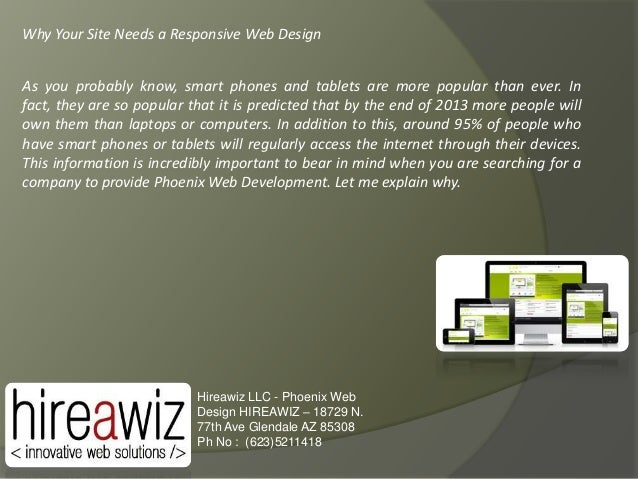 Why Your Site Needs a Responsive Web Design As you probably know, smart phones and tablets are more popular than ever. In ...