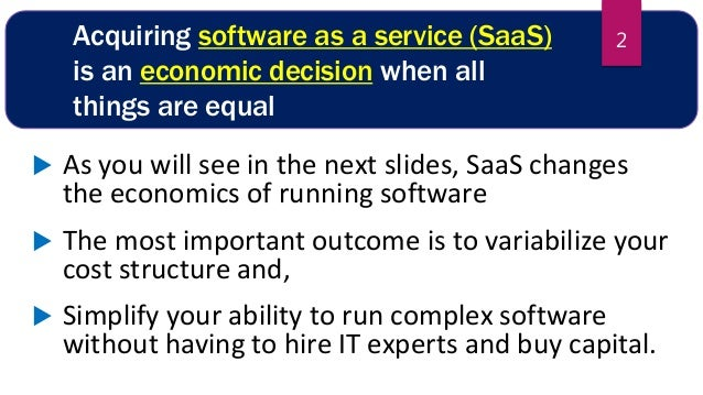 Why you should always choose SaaS and Cloud when you have a choice Slide 2