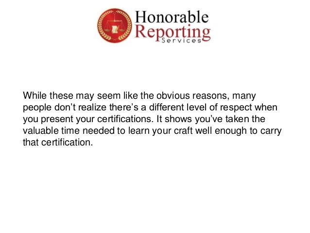 Why You Should Be Certified as a Court Reporter | Honorable Reporting…