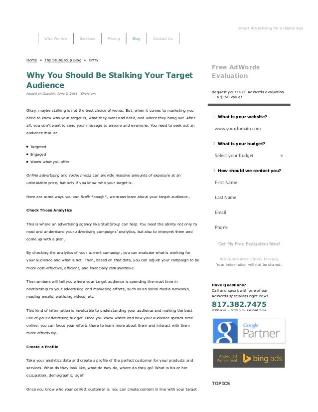 Smart Advertising for a Digital Age StubGro Home » The StubGroup Blog » Entry Why You Should Be Stalking Your Target Audie...