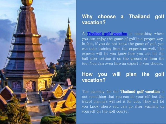 Why you should choose a Thailand golf vacation this summer