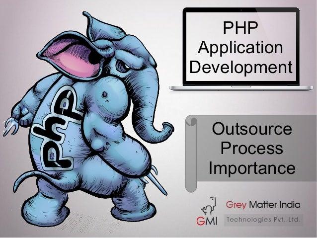 PHP Application Development Outsource Process Importance