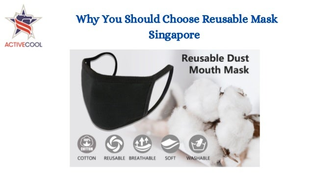 Why You Should Choose Reusable Mask Singapore