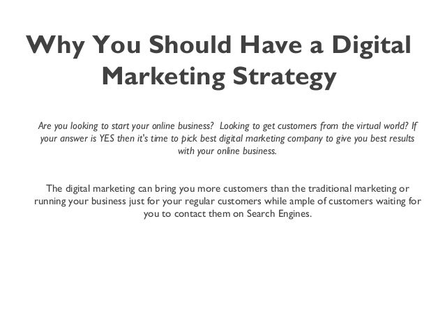 Why You Should Have a Digital Marketing Strategy Are you looking to start your online business? Looking to get customers ...