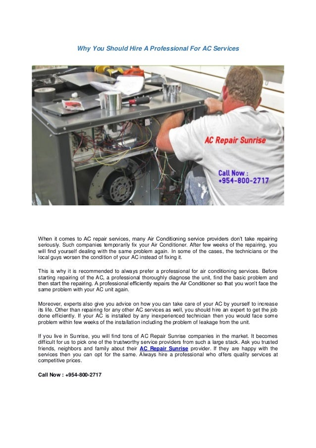 Why You Should Hire A Professional For AC Services When it comes to AC repair services, many Air Conditioning service prov...