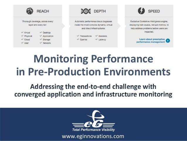 MonitoringPerformance inPre-ProductionEnvironments Addressingtheend-to-endchallengewith convergedapplicatio...