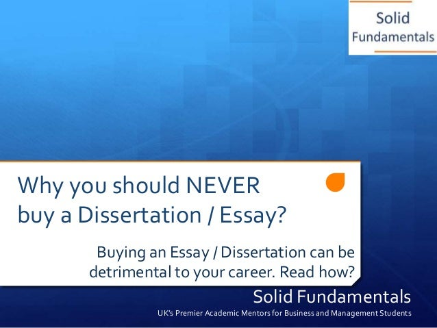 Why you should NEVER buy a Dissertation / Essay? Buying an Essay / Dissertation can be detrimental to your career. Read ho...
