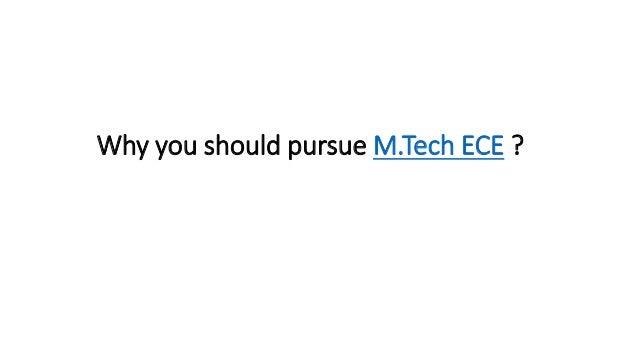 Why you should pursue M.Tech ECE ?