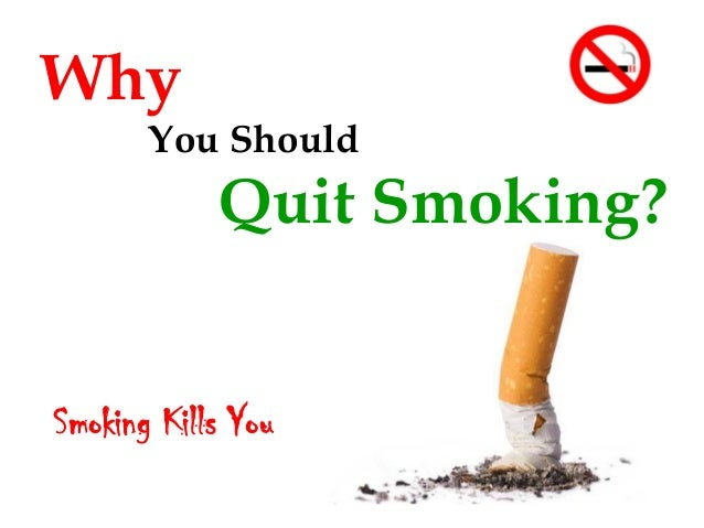 Why You Should Quit Smoking?