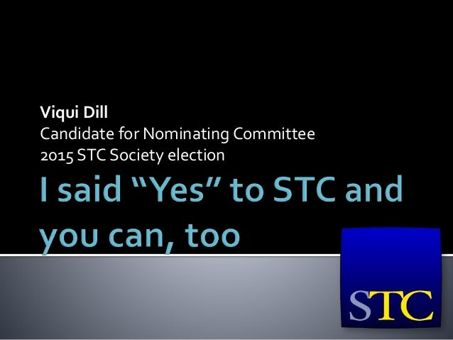 Viqui Dill Candidate for Nominating Committee 2015 STC Society election