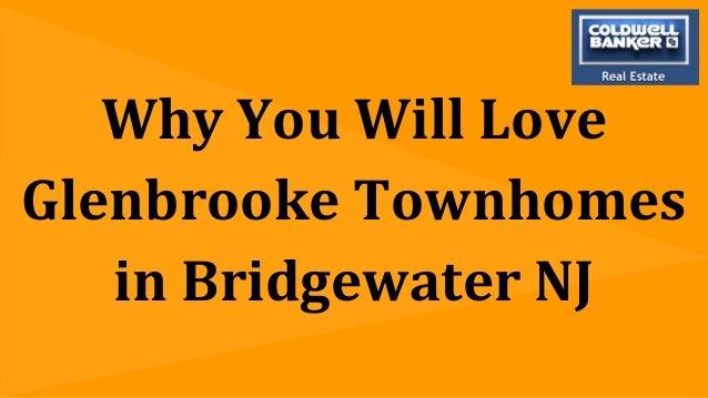 Why You Will Love Glenbrooke Townhomes in Bridgewater NJ