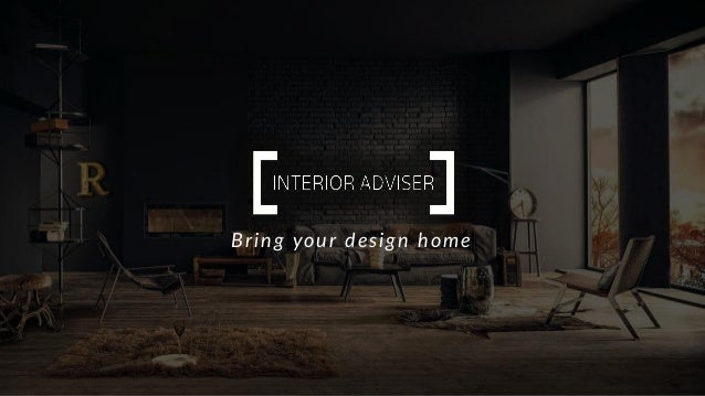 Bring your design home