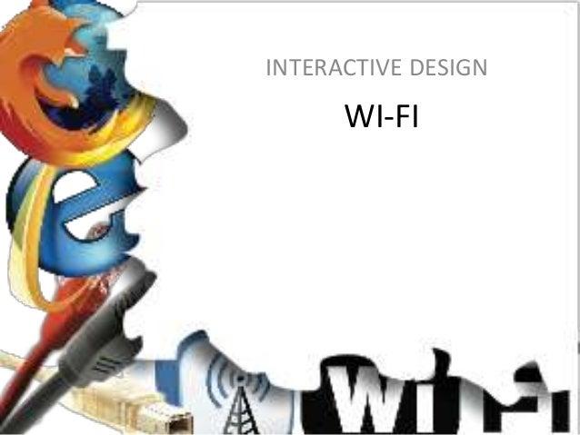 WI-FI INTERACTIVE DESIGN
