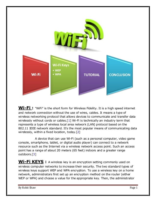 """By Rohit Shaw Page 1 Wi-Fi : """"WiFi"""" is the short form for Wireless Fidelity. It is a high speed internet and network conne..."""