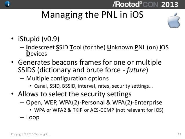 Raúl Siles - Wi-Fi: Why iOS (Android and others) Fail