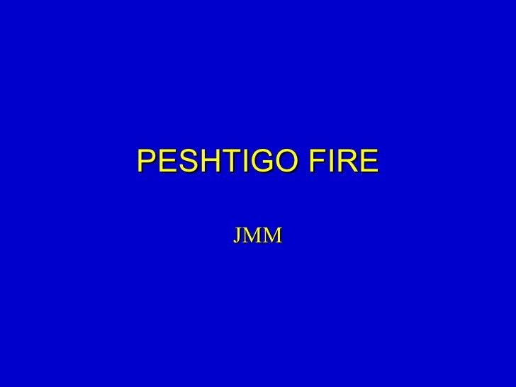 PESHTIGO FIRE JMM