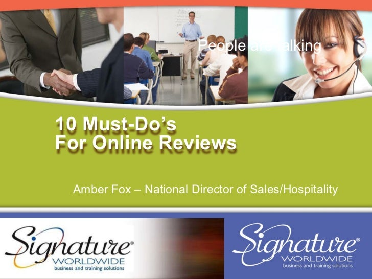 Amber Fox – National Director of Sales/Hospitality People are talking 10 Must-Do's  For Online Reviews