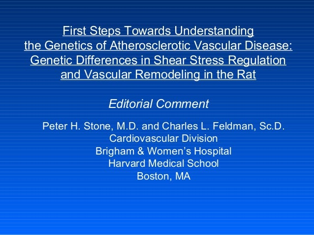 First Steps Towards Understanding the Genetics of Atherosclerotic Vascular Disease: Genetic Differences in Shear Stress Re...